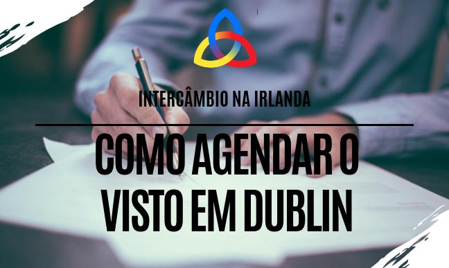 Agendamento do visto na Irlanda
