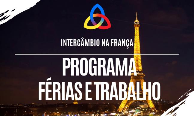 programa-de-fc3a9rias-e-trabalho-na-franc3a7a