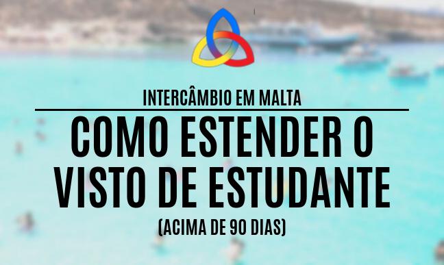 Como estender o visto de estudante em Malta