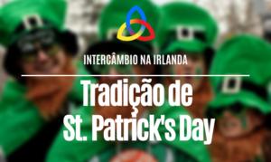 Tradição de St. Patrick's Day