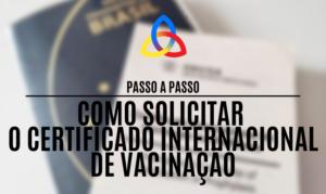 Como solicitar o Certificado Internacional de Vacinação online