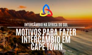 Motivos para fazer intercâmbio em Cape Town