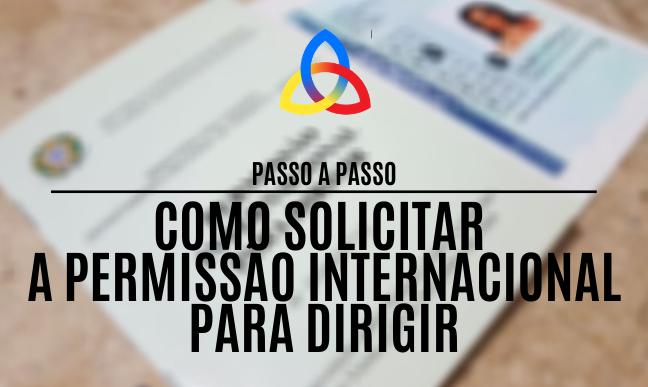 Como solicitar a Permissão Internacional para Dirigir (PID)