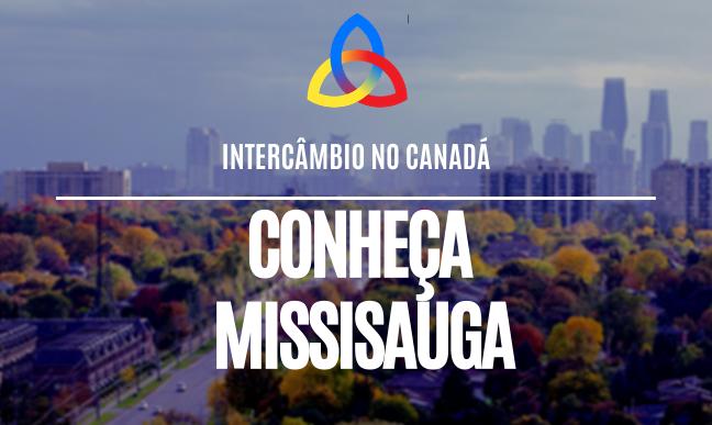 Intercâmbio em Mississauga, no Canadá