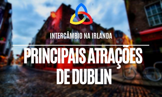 Principais atrações em Dublin